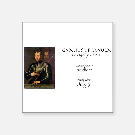 st. ignatius of loyola, patron saint of so Sticker