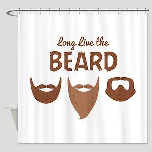 Long Live The Beard Shower Curtain