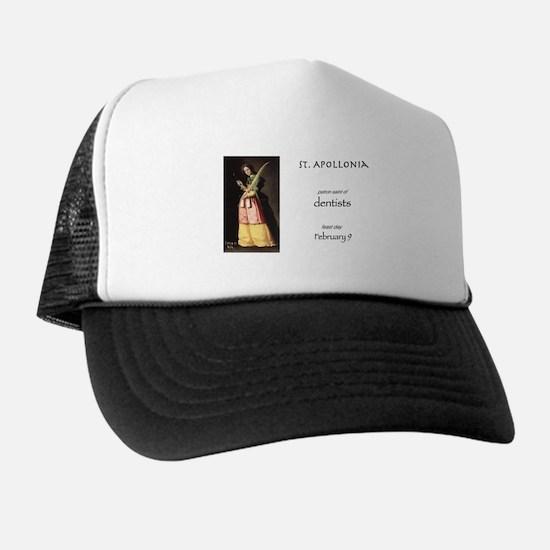 st. apollonia, patron saint of dentist Trucker Hat