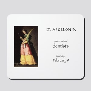 st. apollonia, patron saint of dentists Mousepad