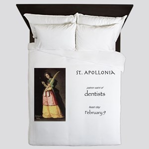 st. apollonia, patron saint of dentist Queen Duvet