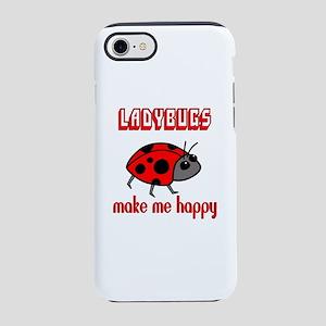 Ladybugs Make Me Happy iPhone 7 Tough Case