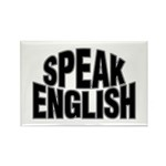 Speak English Rectangle Magnet (10 pack)