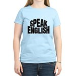 Speak English Women's Light T-Shirt
