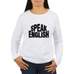Speak English Women's Long Sleeve T-Shirt