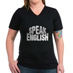 Speak English Women's V-Neck Dark T-Shirt
