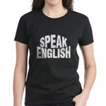 Speak English Women's Dark T-Shirt
