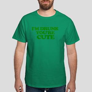 I'm Drunk You're Cute T-Shirt