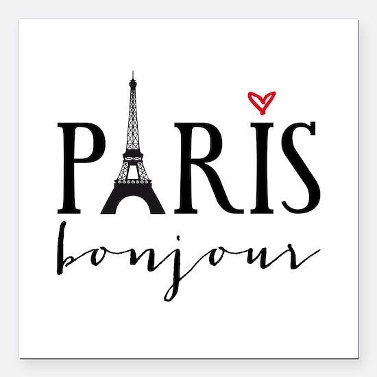 """Paris bonjour Square Car Magnet 3"""" x 3"""""""