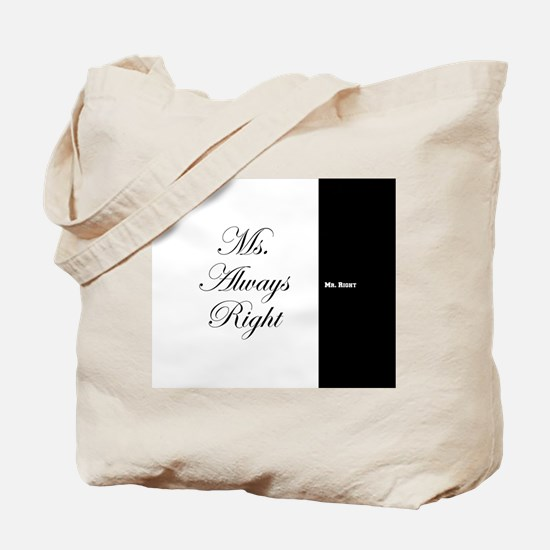 Mr Right Ms Always Right duvet 9 Tote Bag