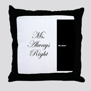 Mr Right Ms Always Right duvet 9 Throw Pillow