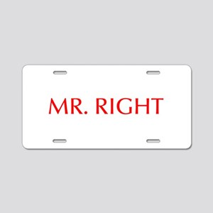 Mr Right-Opt red Aluminum License Plate