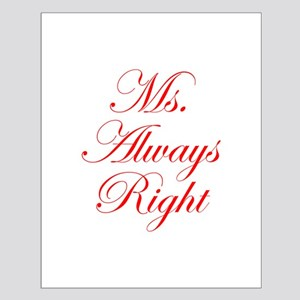 Ms Always Right-Edw red Posters