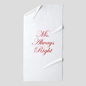 Ms Always Right-Edw red Beach Towel