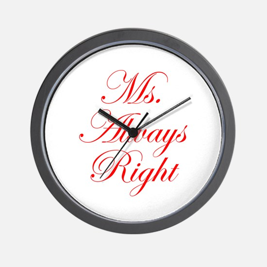 Ms Always Right-Edw red Wall Clock
