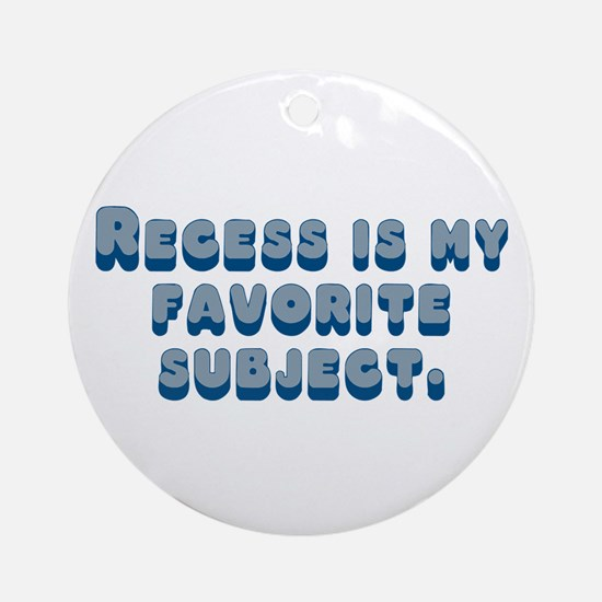Recess T-shirts & Gifts Ornament (Round)