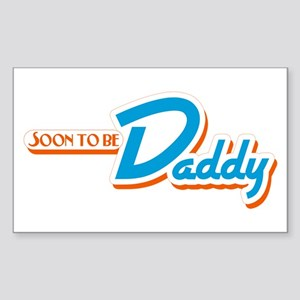 Soon to Be Daddy Rectangle Sticker