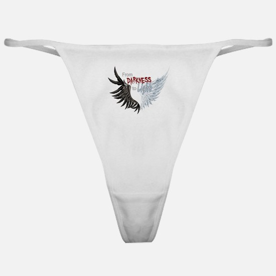 From Darkness To Light Classic Thong