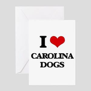 I love Carolina Dogs Greeting Cards