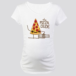 The Pizza Dude Maternity T-Shirt