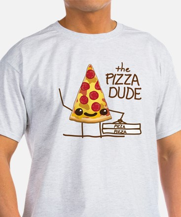 The Pizza Dude T-Shirt
