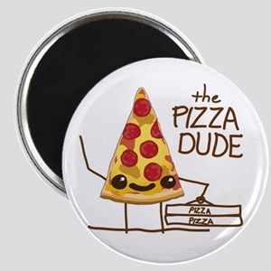 The Pizza Dude Magnets