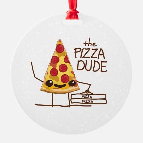 The Pizza Dude Ornament