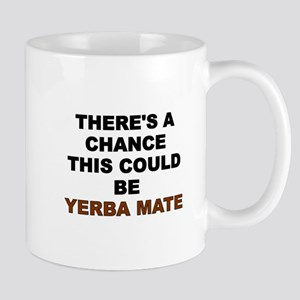 There's A Chance This Could Be Yerba Mate Mugs