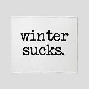 Winter Sucks Throw Blanket