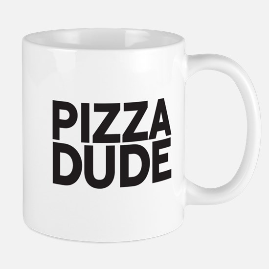 Pizza Dude Mugs