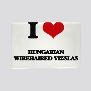 I love Hungarian Wirehaired Vizslas Magnets