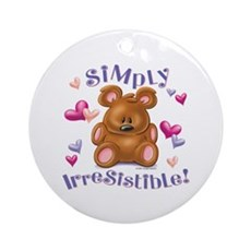 Simply Irresistible! Ornament (Round)