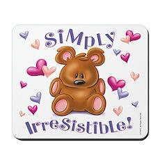 Simply Irresistible! Mousepad