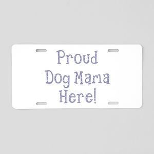 Dog Mama Aluminum License Plate