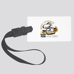 GOOD FRIENDS FOOD AND TIME Luggage Tag