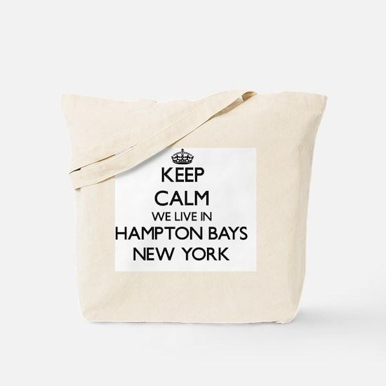 Keep calm we live in Hampton Bays New Yor Tote Bag