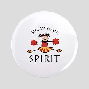 "SHOW YOUR SPIRIT 3.5"" Button"