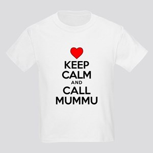 Keep Calm Call Mummu T-Shirt