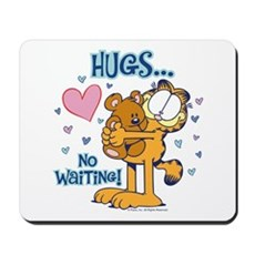 Hugs...No Waiting! Mousepad
