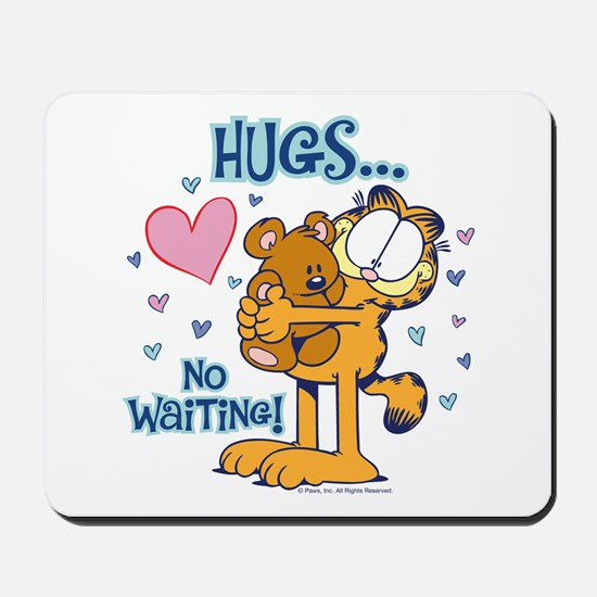Hugs...No Waiting! Mousepad