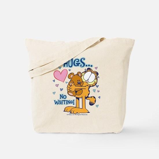 Hugs...No Waiting! Tote Bag