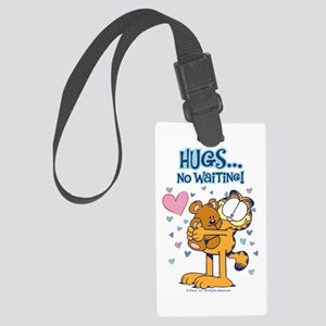 Hugs...No Waiting! Large Luggage Tag