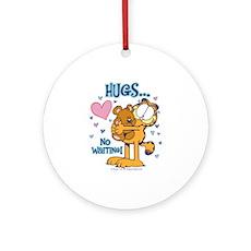Hugs...No Waiting! Ornament (Round)