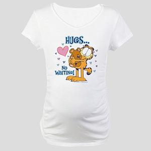 Hugs...No Waiting! Maternity T-Shirt