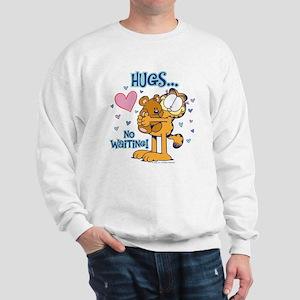Hugs...No Waiting! Sweatshirt