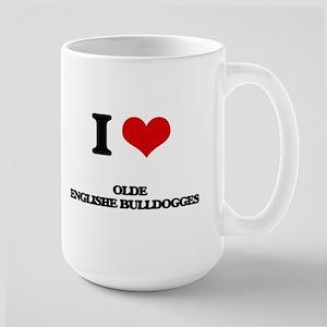 I love Olde Englishe Bulldogges Mugs