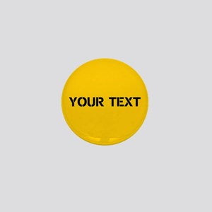 Black On Yellow Personalized Text Mini Button