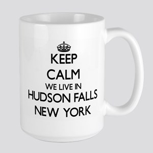 Keep calm we live in Hudson Falls New York Mugs
