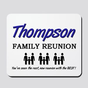 Thompson Family Reunion Mousepad