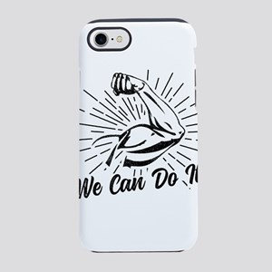We Can Do It! iPhone 7 Tough Case